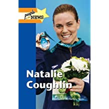 Natalie Coughlin (People in the News) by Barbara Sheen Busby (2013-04-02)
