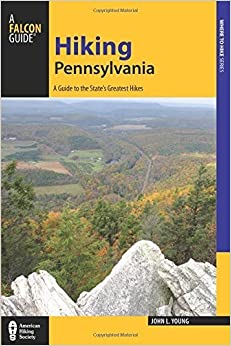 Hiking Pennsylvania: A Guide to the State's Greatest Hikes (State Hiking Guides Series) by Young, John (July 1, 2015)