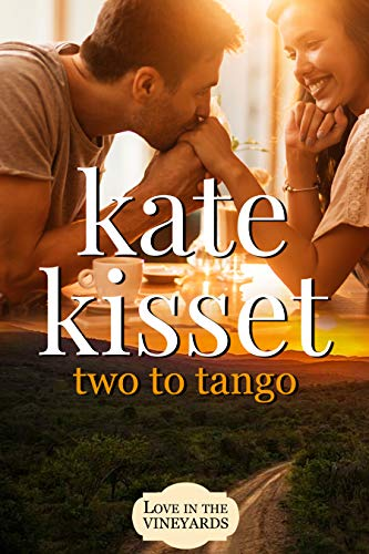 Two to Tango: A Second Chance Romance Standalone (English Edition) por [Kisset, Kate]