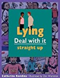 img - for Lying: Straight Up   [LYING] [Paperback] book / textbook / text book