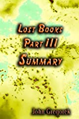 Summary Lost Bible Books (part 3) Kindle Edition