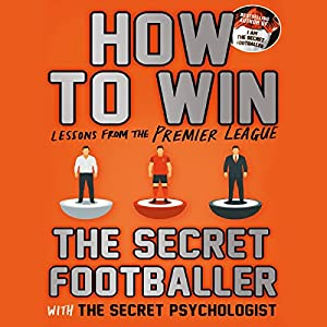 How To Win: Lessons from the Premier League Audiobook