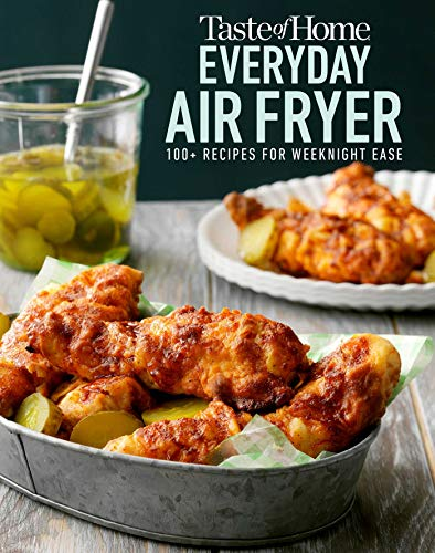 Book Cover: Taste of Home Everyday Air Fryer: 112 Recipes for Weeknight Ease