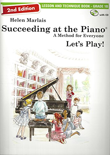 Succeeding at the Piano - Lesson and Technique Book - Grade 1B (2nd Edition)