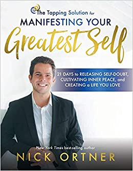 edb4dff01087 The Tapping Solution for Manifesting Your Greatest Self  21 Days to ...