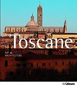 Toscane, art et architecture