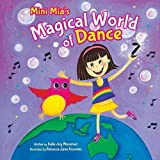 img - for Mini Mia's Magical World of Dance book / textbook / text book