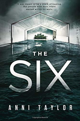Read Online The Six: A Dark Psychological Thriller pdf