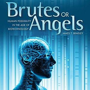 Brutes or Angels Audiobook