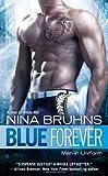 Blue Forever, Nina Bruhns, 0425250946