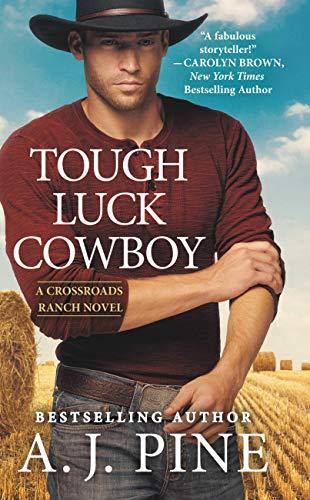 (Tough Luck Cowboy (Crossroads Ranch Book 3))