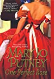 One Perfect Rose by Mary Jo Putney front cover