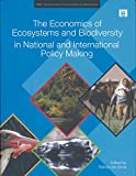 img - for The Economics of Ecosystems and Biodiversity in National and International Policy Making (TEEB - The Economics of Ecosystems and Biodiversity) book / textbook / text book