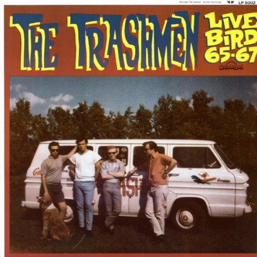 Live Bird '65-'67 by Trashmen, The