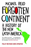 #2: Forgotten Continent: A History of the New Latin America