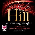 Good Morning, Midnight   Reginald Hill