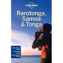 Lonely Planet Rarotonga, Samoa & Tonga 7th Ed.: 7th Edition