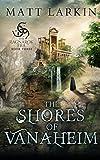 The Shores of Vanaheim (The Ragnarok Era)