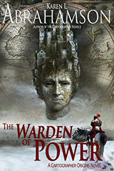 The Warden of Power (The Pangea Chronicles Book 1) by [Abrahamson, Karen L.]