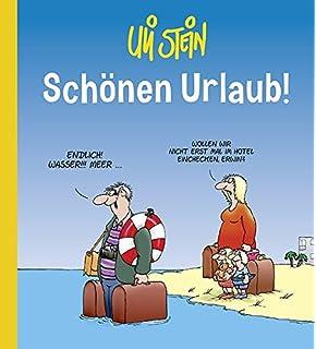Viel Spaß Im Urlaub Cartoons Und Nonsens Amazonde Uli Stein Bücher