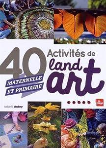 vignette de '40 activités de land art (Isabelle Aubry)'