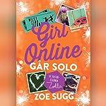Går solo (Girl Online 3)   Zoe Sugg