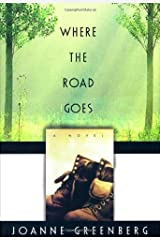Where the Road Goes Hardcover