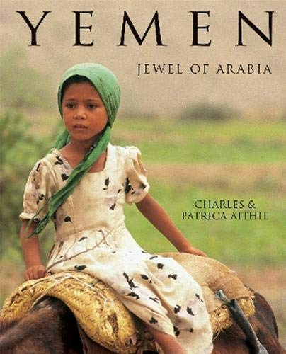 Yemen, Jewel of Arabia