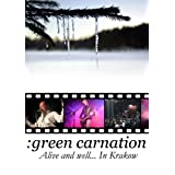 GREEN CARNATION - ALIVE AND WELL..IN KRAKOW