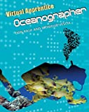 img - for Oceanographer (Virtual Apprentice (Paperback)) book / textbook / text book