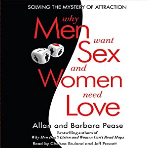Why Men Want Sex...And Women Need Love Audiobook