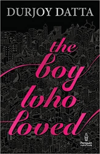 Durjoy Datta Books List: The Boy Who Loved