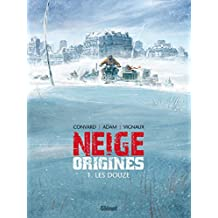 Neige Origines - Tome 01 : Les Douze (French Edition)