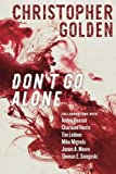 img - for Don't Go Alone book / textbook / text book