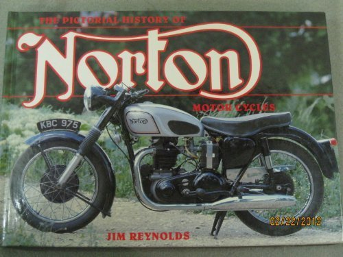 The Pictorial History of Norton Motor Cycles
