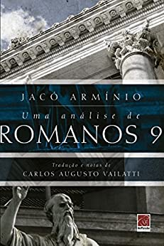 Amazon.com.br eBooks Kindle: Uma análise de Romanos 9