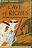 img - for Cave of Riches by Alan Honour book / textbook / text book