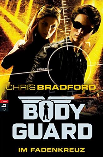 Bodyguard - Im Fadenkreuz (Die Bodyguard-Reihe 4) (German Edition) (Martial A Im Arts)