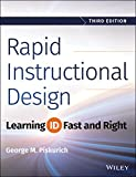 Rapid Instructional Design : Learning ID Fast and Right, Piskurich, George M., 1118973976