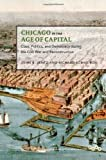 img - for Chicago in the Age of Capital: Class, Politics, and Democracy during the Civil War and Reconstruction (Working Class in American History) by John B. Jentz (2012-04-02) book / textbook / text book