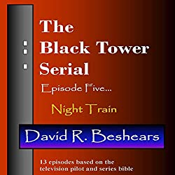 The Black Tower: Episode Five - Night Train
