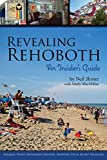 Revealing Rehoboth: An Insider's Guide
