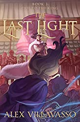 Ode to the King (The Last Light Book 3)