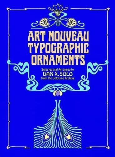 Art Nouveau Typographic Ornaments (Dover Pictorial Archive Series)