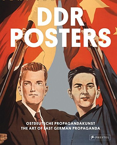 DDR Posters: The Art of East German Propaganda