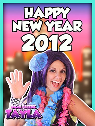 Tea Time with Tayla: Happy New Year 2012