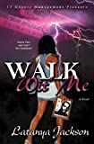 Walk Wit' Me
