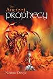 The Ancient Prophecy, Nandanie Phalgoo, 1469184095