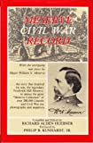 Meserve Civil War Record : With the Intriguing War Story by Major William N. Meserve, Meserve, William N., 0961903775