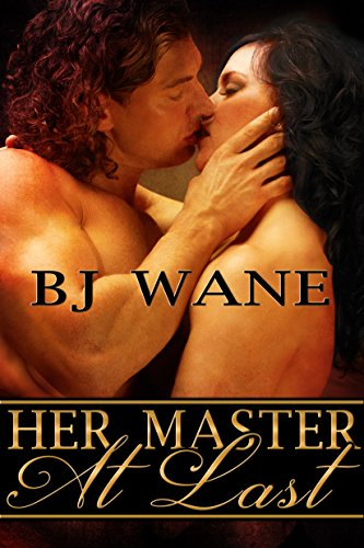 Book: Her Master at Last by BJ Wane